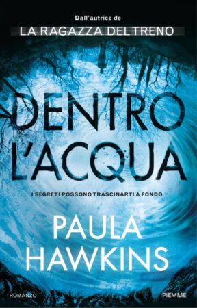 Dentro l'acqua – Paula Hawkins