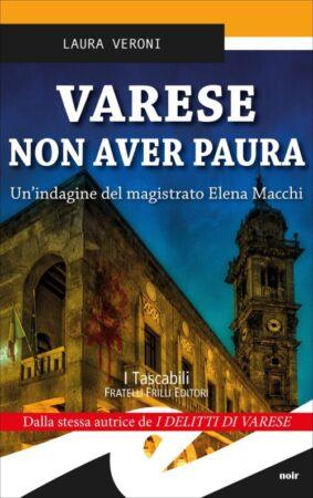 Varese non aver paura – Laura Veroni