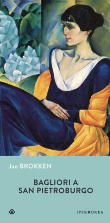Bagliori a San Pietroburgo – Jan Brokken