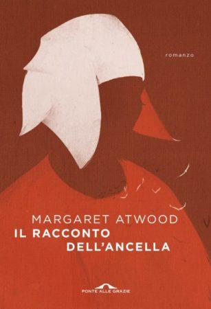 Il racconto dell'ancella – Margaret Atwood