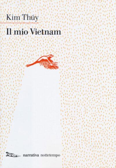 Il mio Vietnam – Kim Thúy