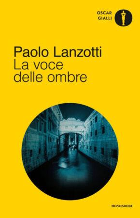 La voce delle ombre – Paolo Lanzotti