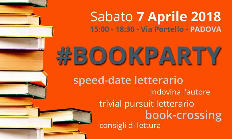 #BOOKPARTY: Sabato 7 Aprile 2018 a Padova