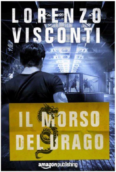 Lorenzo Visconti – Il morso del Drago