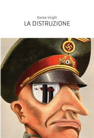 La distruzione – Dante Virgili