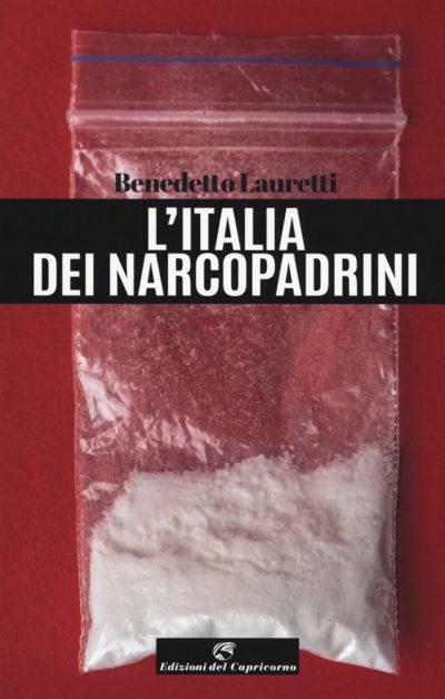 L'Italia dei Narcopadrini – Benedetto Lauretti