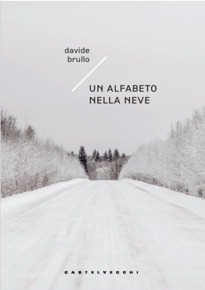 Un Alfabeto nella Neve – Davide Brullo