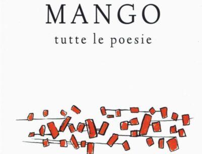 Tutte le poesie – Mango