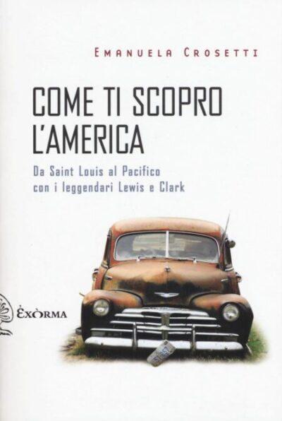 Come ti scopro l'America – Emanuela Crosetti