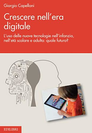 Crescere nell'era digitale – Giorgio Capellani
