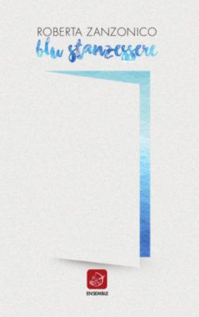 Blu Stanzessere – Roberta Zanzonico