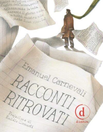 Racconti Ritrovati – Emanuel Carnevali