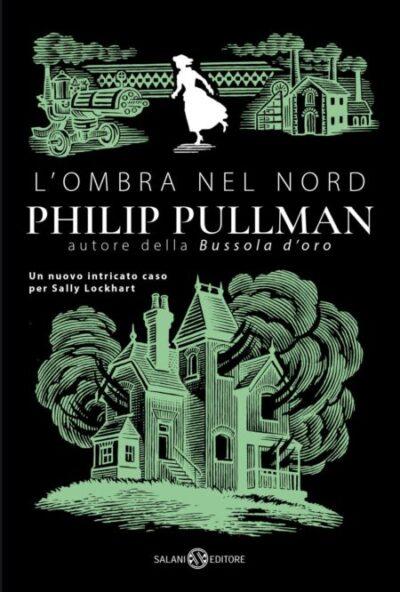 L'Ombra del Nord – Sally Lockhart #2 – Philip Pullman