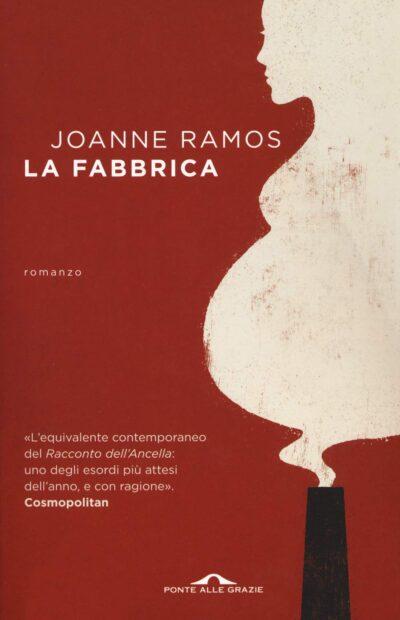 La Fabbrica – Joanne Ramos