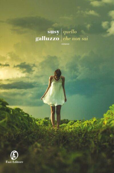 Quello Che Non Sai – Susy Galluzzo