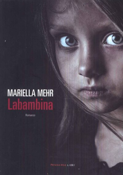 Labambina – Mariella Mehr