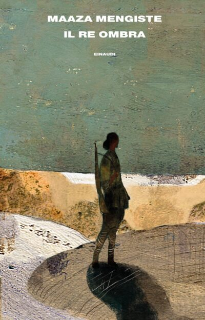 Il re ombra – Maaza Mengiste