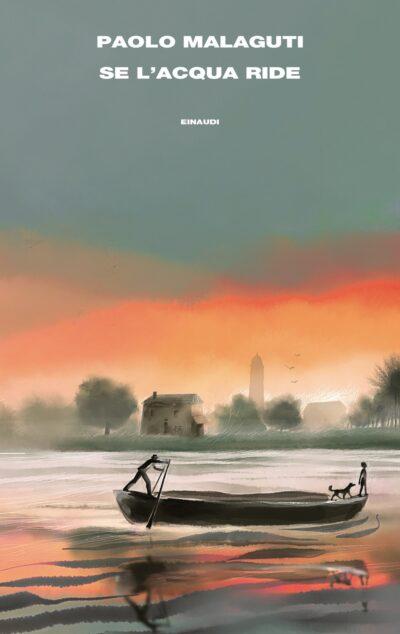 Se l'acqua ride – Paolo Malaguti