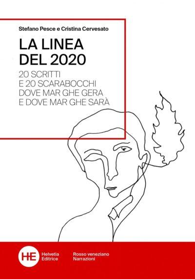La linea del 2020 – Stefano Pesce e Cristina Cervesato