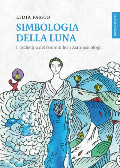 Simbologia della luna – Lidia Fassio
