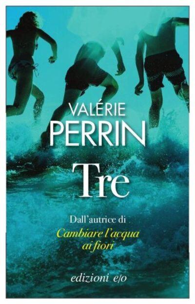 Tre – Valérie Perrin